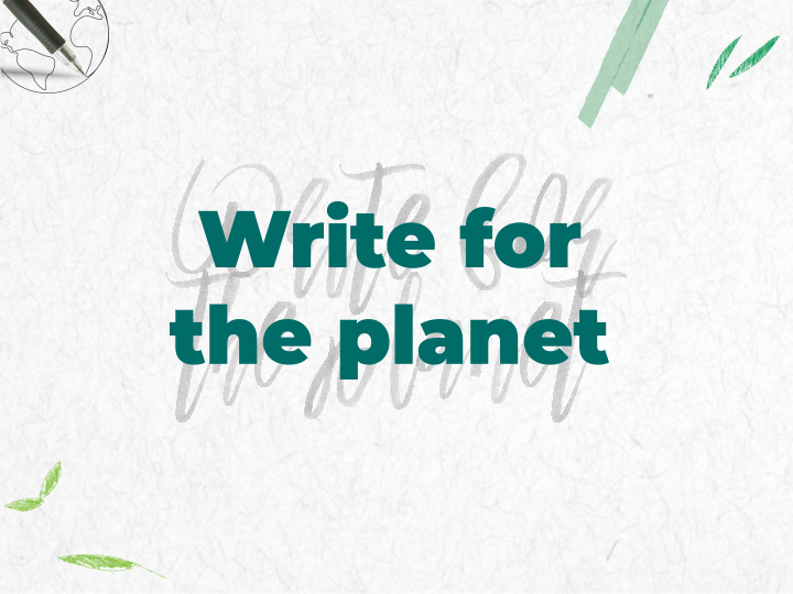 Write for the planet