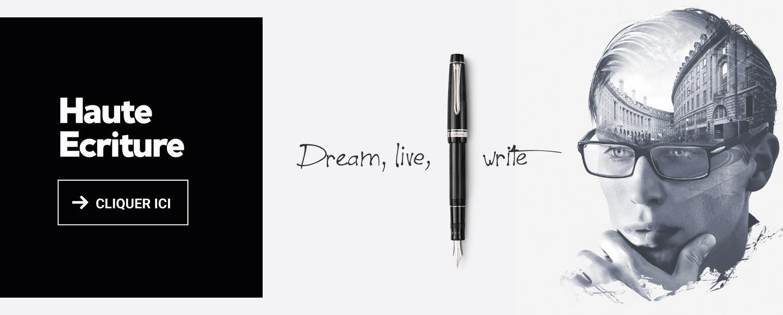 Haute Ecriture Pilot : Rêvez, vivez, écrivez